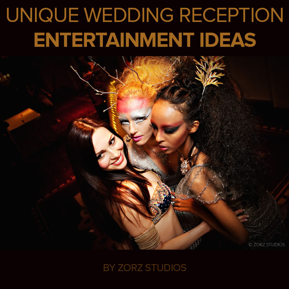 Unique Entertainment Ideas to Un-Bore Your Wedding Reception by Zorz Studios (1)