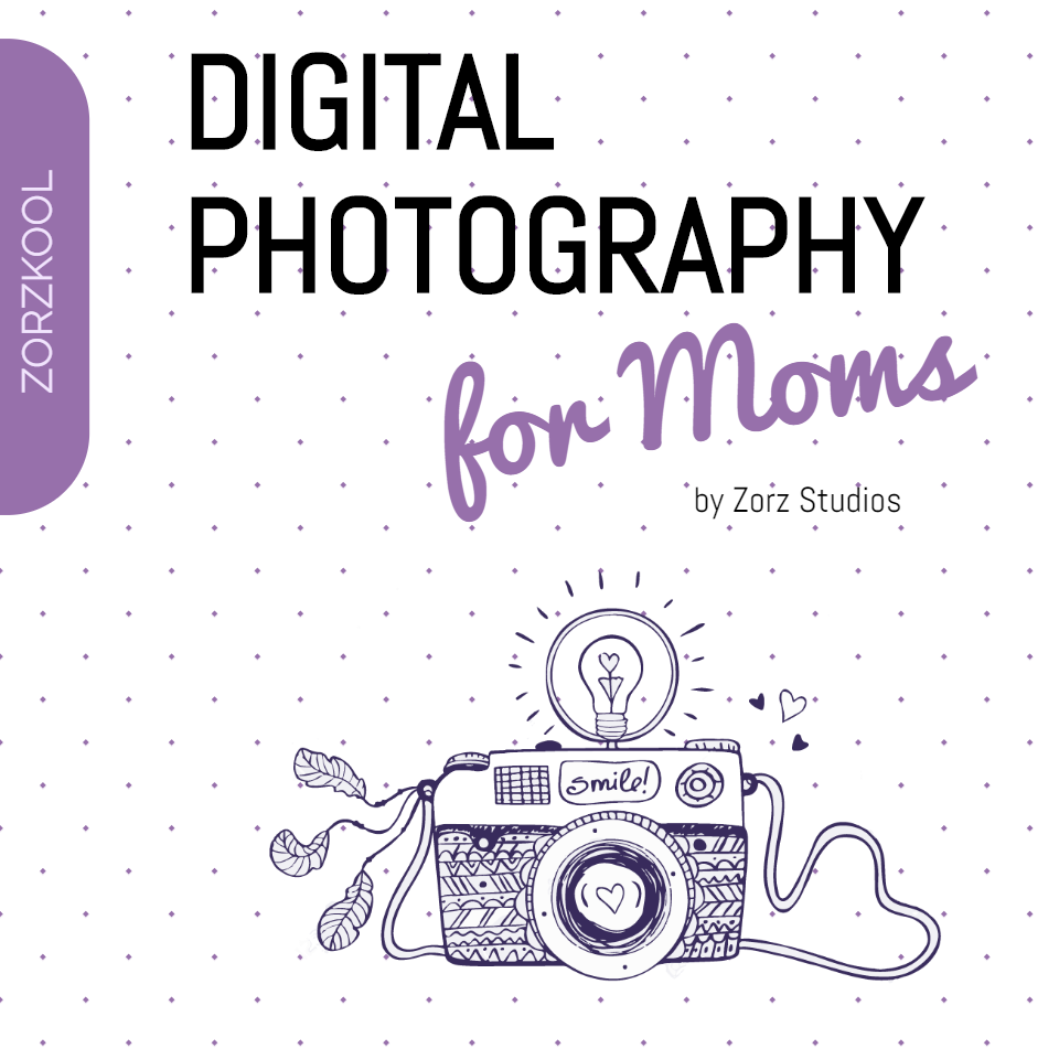 Digital Photography for Moms online class by Zorzkool (15)